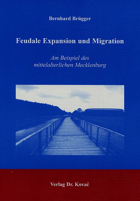 Cover: Feudale Expansion und Migration