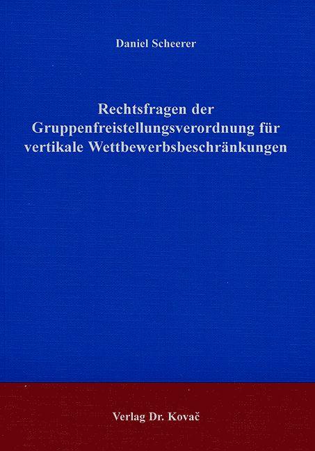 Cover: Rechtsfragen der Gruppenfreistellungsverordnung für vertikale Wettbewerbsbeschränkungen
