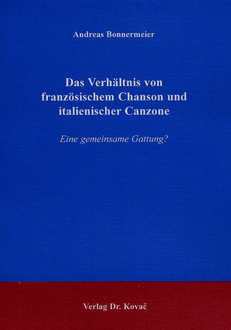 Cover: Das Verhältnis von französischem Chanson und italienischer Canzone