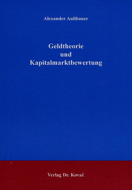 Cover: Geldtheorie und Kapitalmarktbewertung