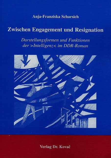 Cover: Zwischen Engagement und Resignation