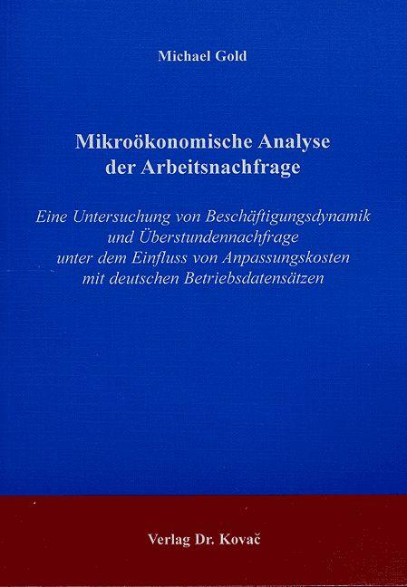 Cover: Mikroökonomische Analyse der Arbeitsnachfrage