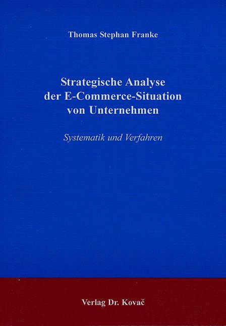 Cover: Strategische Analyse der E-Commerce-Situation von Unternehmen
