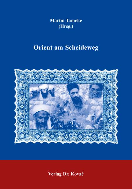 Cover: Orient am Scheideweg