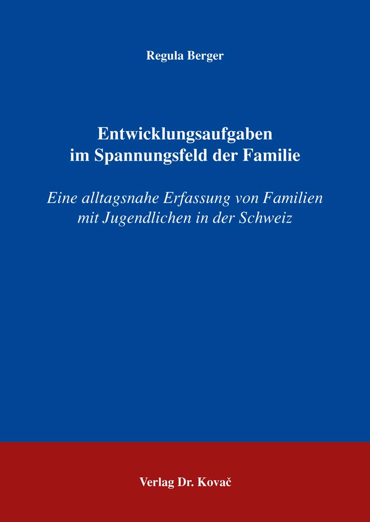 Cover: Entwicklungsaufgaben im Spannungsfeld der Familie