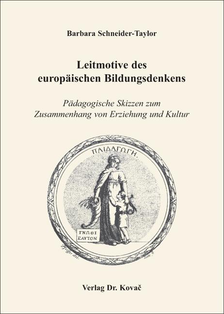 Cover: Leitmotive des europäischen Bildungsdenkens