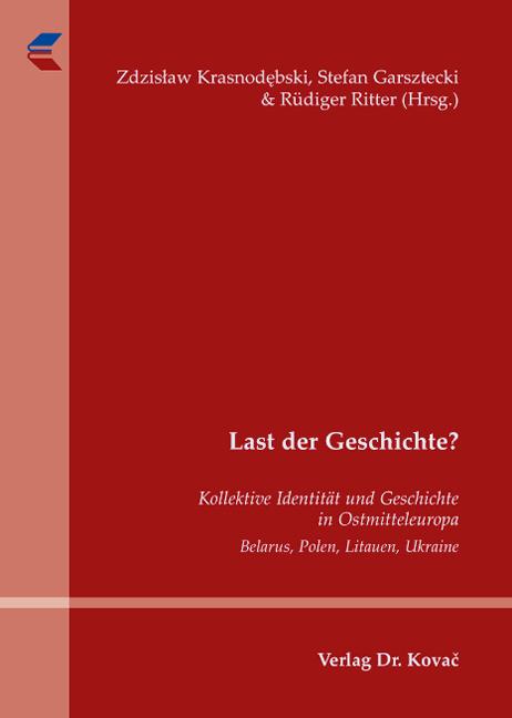 Cover: Last der Geschichte?