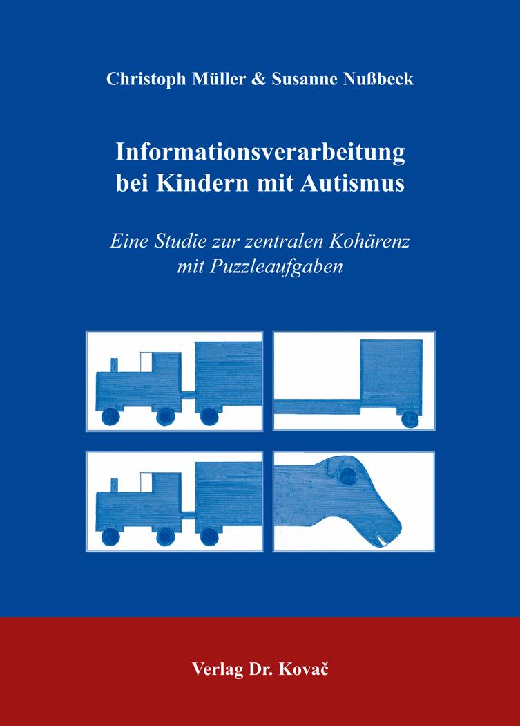 Cover: Informationsverarbeitung bei Kindern mit Autismus