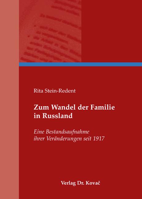 Cover: Zum Wandel der Familie in Russland