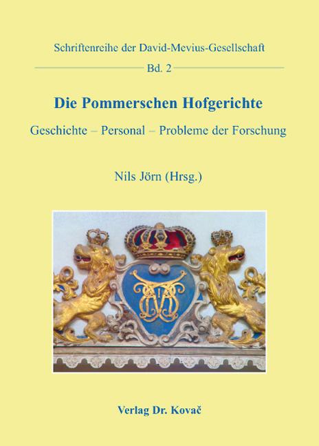 Cover: Die Pommerschen Hofgerichte