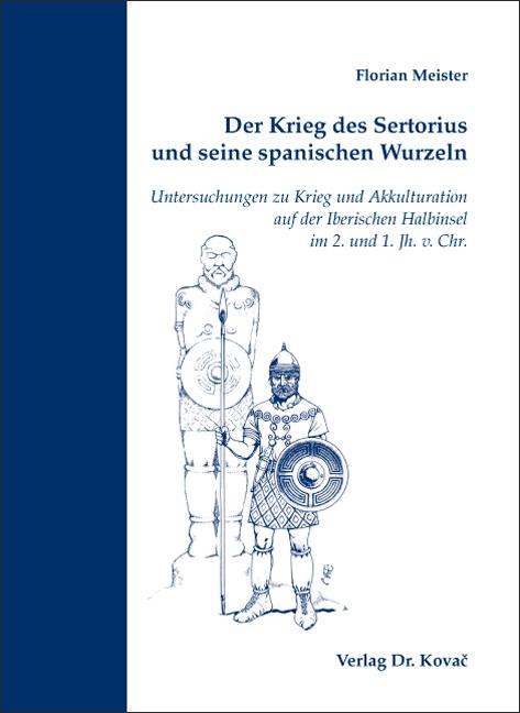 Cover: Der Krieg des Sertorius und seine spanischen Wurzeln