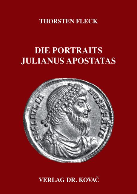 Cover: Die Portraits Julianus Apostatas
