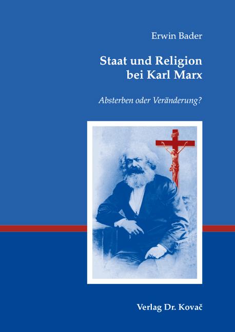 Cover: Staat und Religion bei Karl Marx