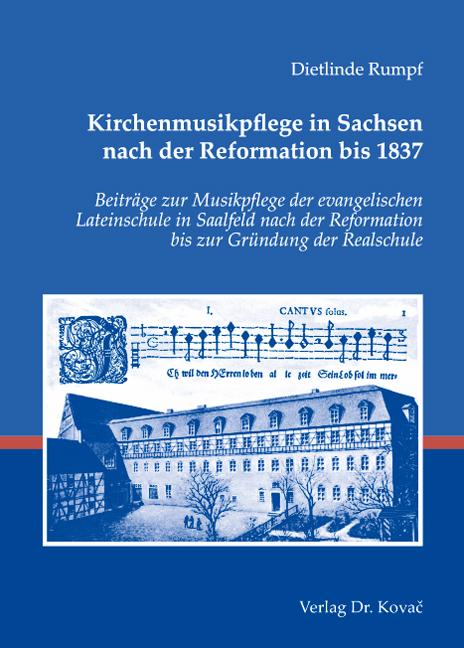 Cover: Kirchenmusikpflege in Sachsen nach der Reformation bis 1837
