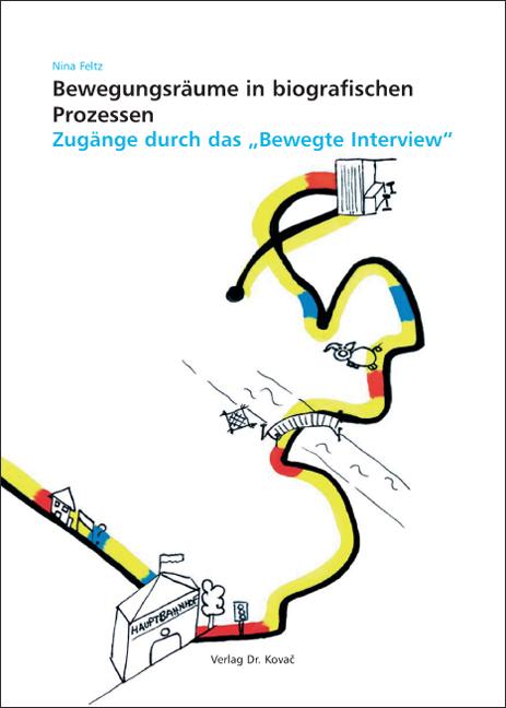 Cover: Bewegungsräume in biografischen Prozessen