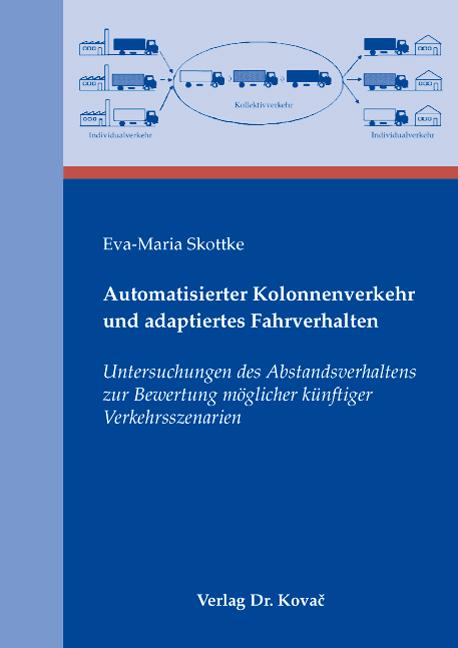 Cover: Automatisierter Kolonnenverkehr und adaptiertes Fahrverhalten