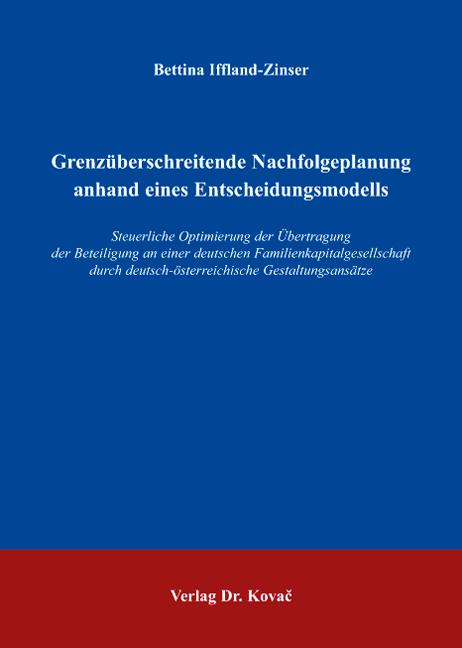 Cover: Grenzüberschreitende Nachfolgeplanung anhand eines Entscheidungsmodells