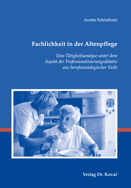 Cover: Fachlichkeit in der Altenpflege