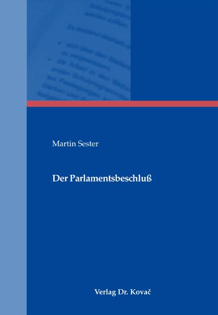 Cover: Der Parlamentsbeschluß