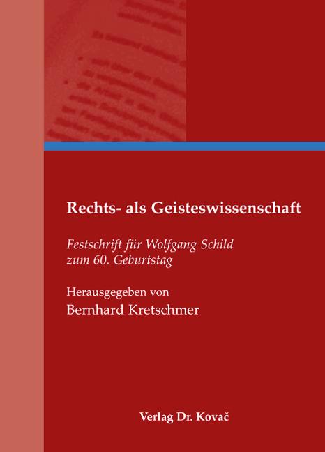 Cover: Rechts- als Geisteswissenschaft