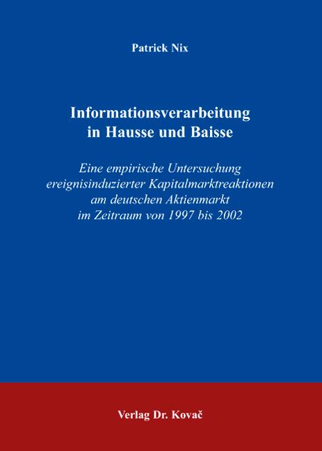 Cover: Informationsverarbeitung in Hausse und Baisse