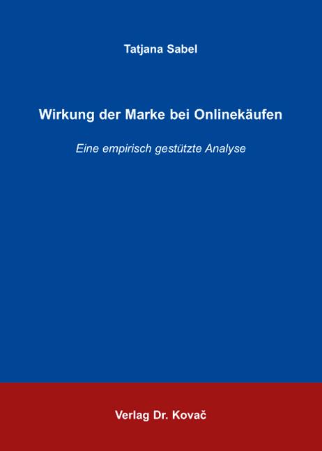 Cover: Wirkung der Marke bei Onlinekäufen