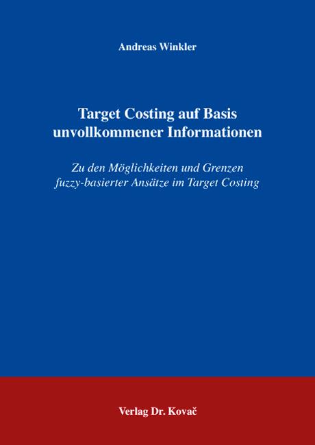 Cover: Target Costing auf Basis unvollkommener Informationen