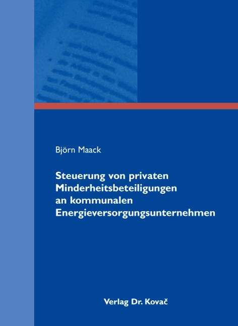 Cover: Steuerung von privaten Minderheitsbeteiligungen an kommunalen Energieversorgungsunternehmen