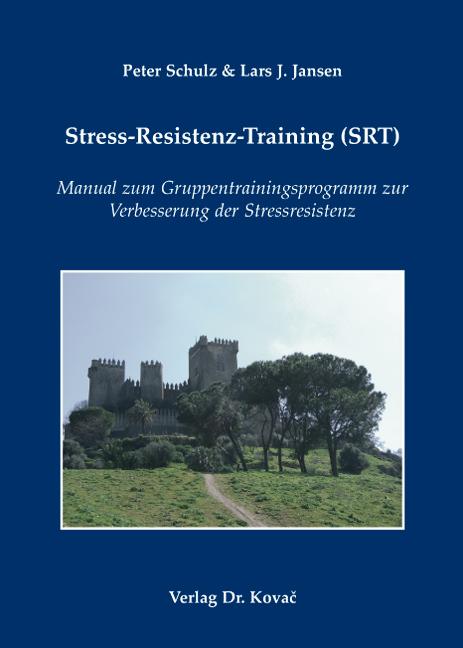 Cover: Stress-Resistenz-Training (SRT)