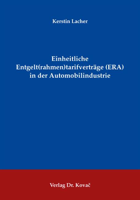 Cover: Einheitliche Entgelt(rahmen)tarifverträge (ERA) in der Automobilindustrie
