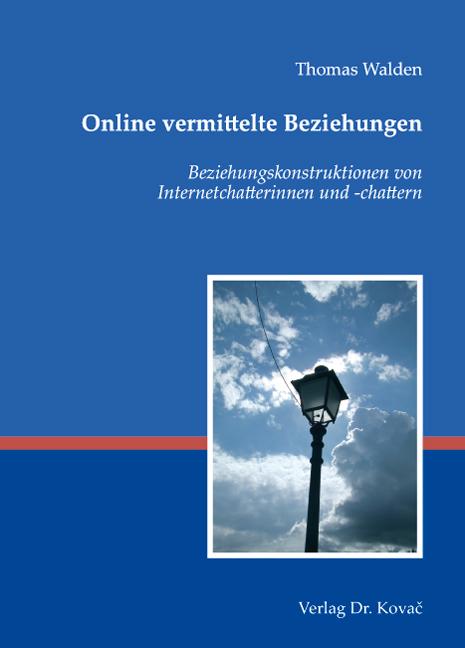 Cover: Online vermittelte Beziehungen