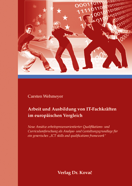 Cover: Arbeit und Ausbildung von IT-Fachkräften im europäischen Vergleich