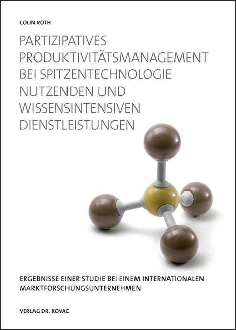 Cover: Partizipatives Produktivitätsmanagement (PPM) bei Spitzentechnologie nutzenden und wissensintensiven Dienstleistungen