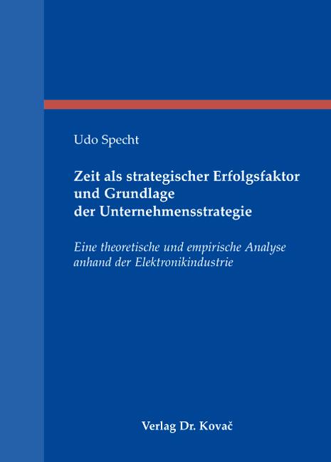 Cover: Zeit als strategischer Erfolgsfaktor und Grundlage der Unternehmensstrategie