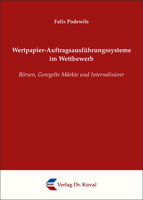 Cover: Wertpapier-Auftragsausführungssysteme im Wettbewerb