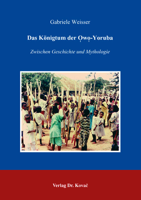 Cover: Das Königtum der Owo-Yoruba