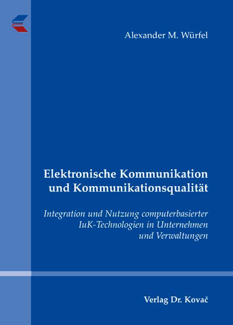 Cover: Elektronische Kommunikation und Kommunikationsqualität
