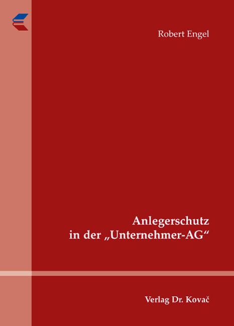 """Cover: Anlegerschutz in der """"Unternehmer-AG"""""""