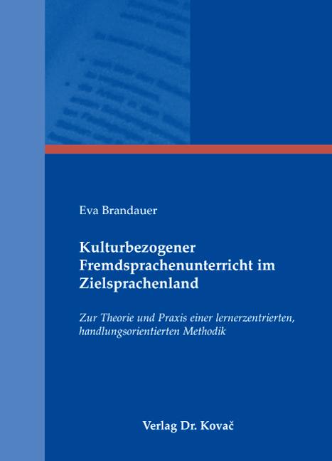 Cover: Kulturbezogener Fremdsprachenunterricht im Zielsprachenland