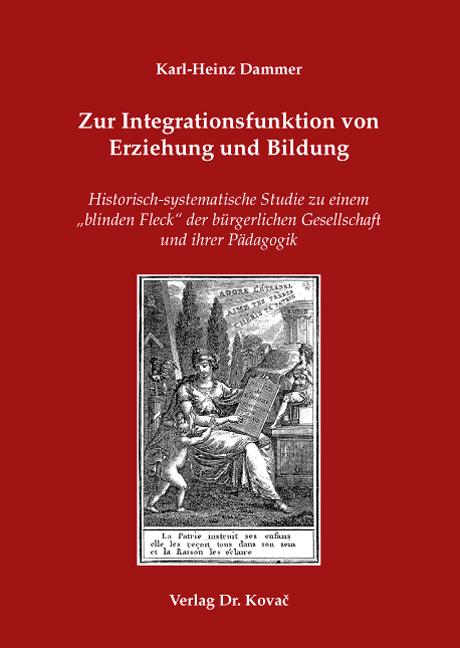 Cover: Zur Integrationsfunktion von Erziehung und Bildung