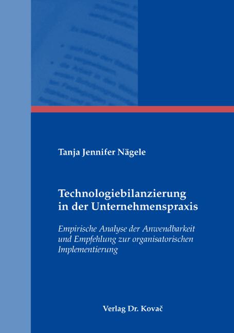 Cover: Technologiebilanzierung in der Unternehmenspraxis
