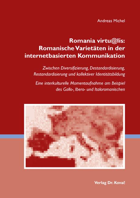 Cover: Romania virtu@lis: Romanische Varietäten in der internetbasierten Kommunikation