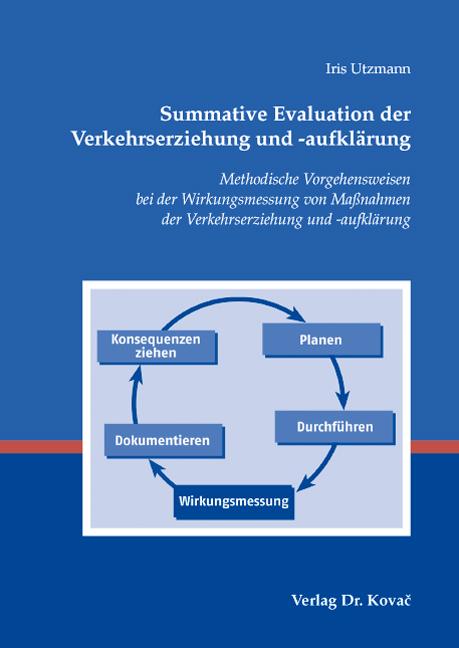 Cover: Summative Evaluation der Verkehrserziehung und -aufklärung