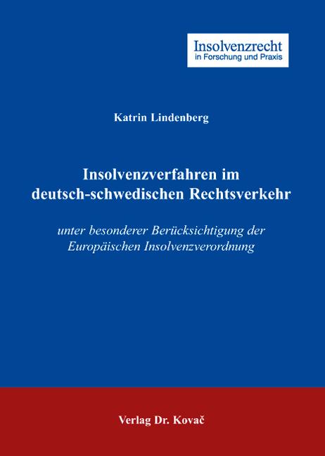 Cover: Insolvenzverfahren im deutsch-schwedischen Rechtsverkehr