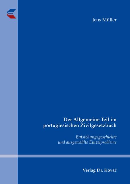 Cover: Der Allgemeine Teil im portugiesischen Zivilgesetzbuch