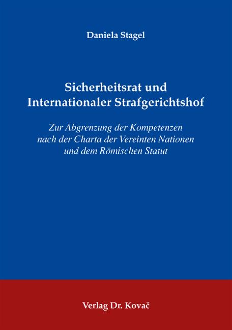 Cover: Sicherheitsrat und Internationaler Strafgerichtshof