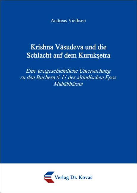 Cover: Krishna Vāsudeva und die Schlacht auf dem Kuruksetra