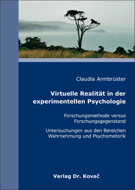 Cover: Virtuelle Realität in der experimentellen Psychologie