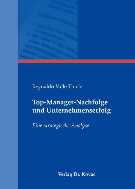 Cover: Top-Manager-Nachfolge und Unternehmenserfolg