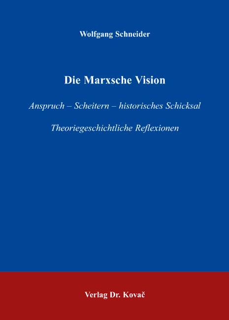 Cover: Die Marxsche Vision